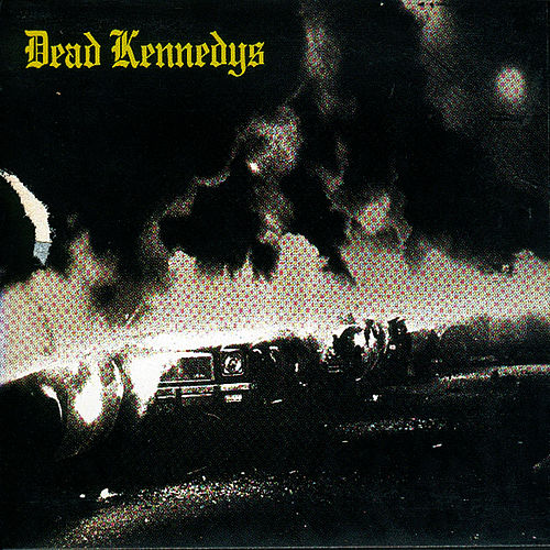 Fresh Fruit For Rotting Vegetables de Dead Kennedys