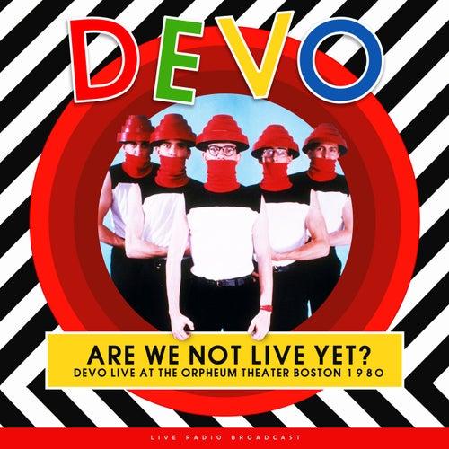 Are we not live yet? (live) de DEVO