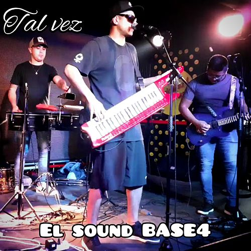 Tal vez de El Sound BASE4