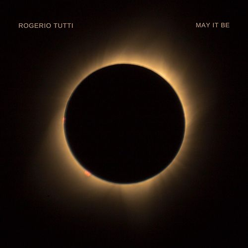 May It Be by Rogerio Tutti