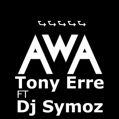AWA by Tony Erre