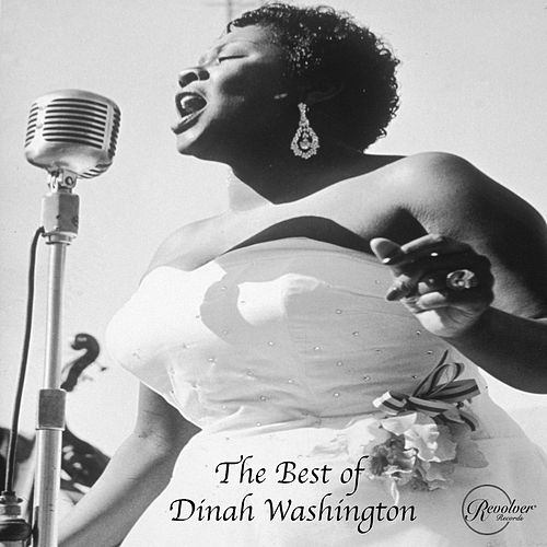 The Best of Dinah Washington von Dinah Washington