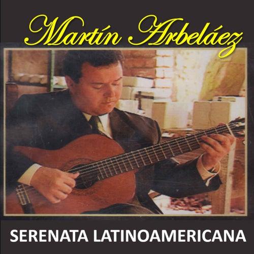 Serenata Latinoamericana de Martín Arbeláez