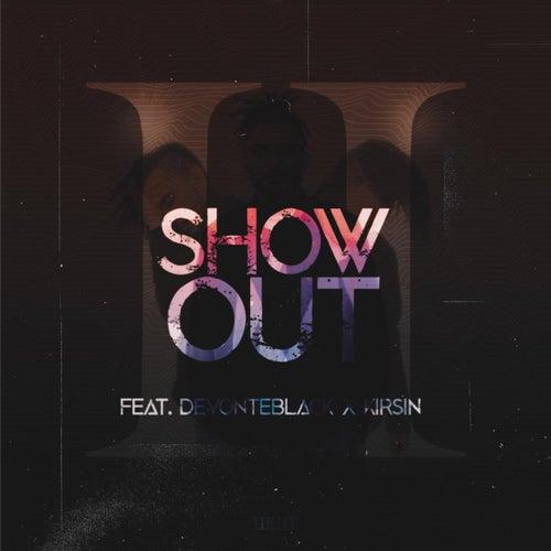 Show Out von Intro II