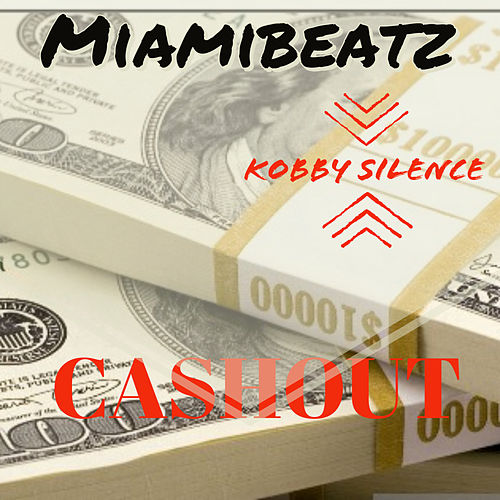 Cashout by Miami Beatz