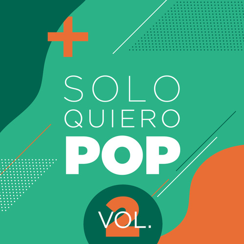Solo Quiero Pop Vol.2 de Various Artists