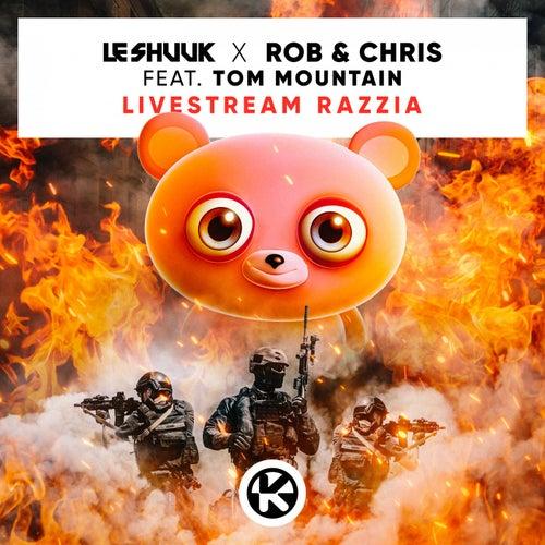 Livestream Razzia von le Shuuk