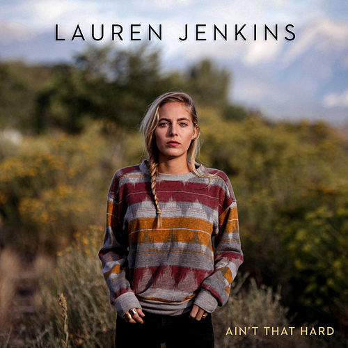 Ain't That Hard by Lauren Jenkins