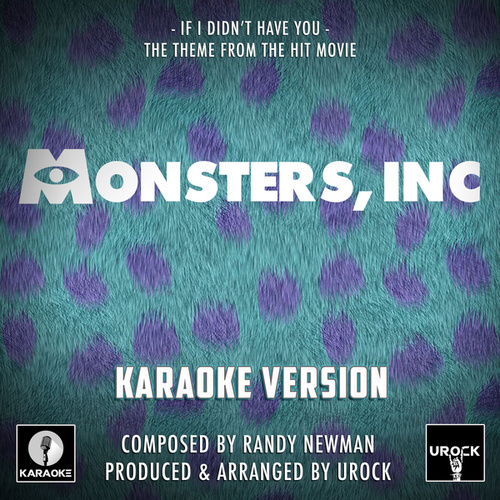 If I Didn't Have You ('From Monsters, Inc') (Karaoke Version) de Urock