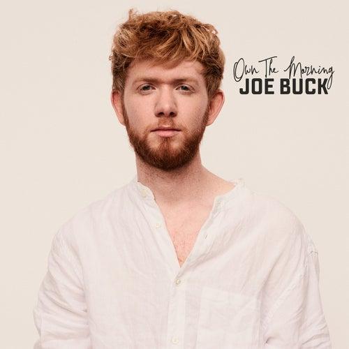 Own The Morning by Joe Buck