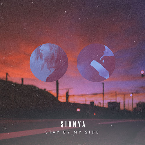 Stay by My Side by Sionya