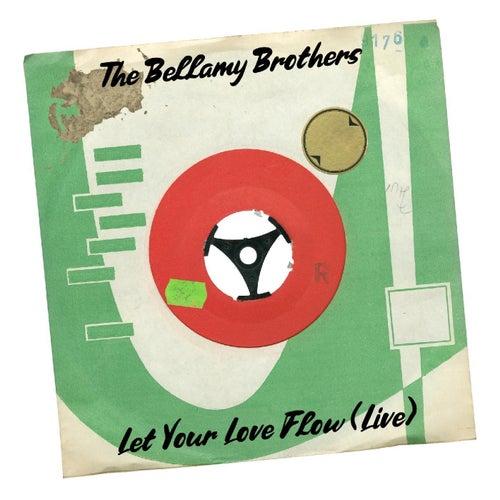 Let Your Love Flow (Live) von Bellamy Brothers