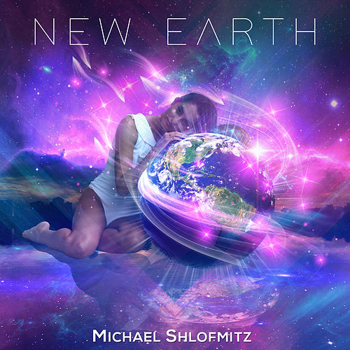 New Earth de Michael Shlofmitz