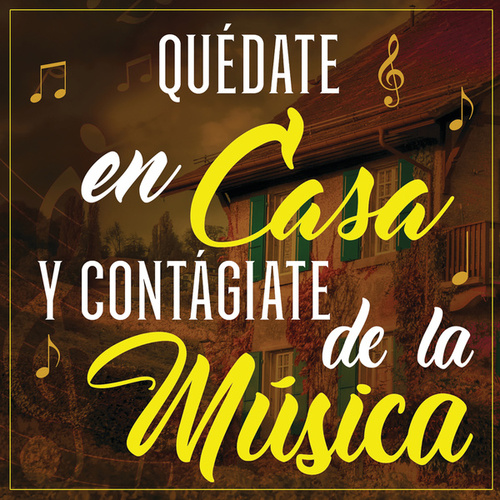Quédate En Casa Y Contágiate De La Música de Various Artists