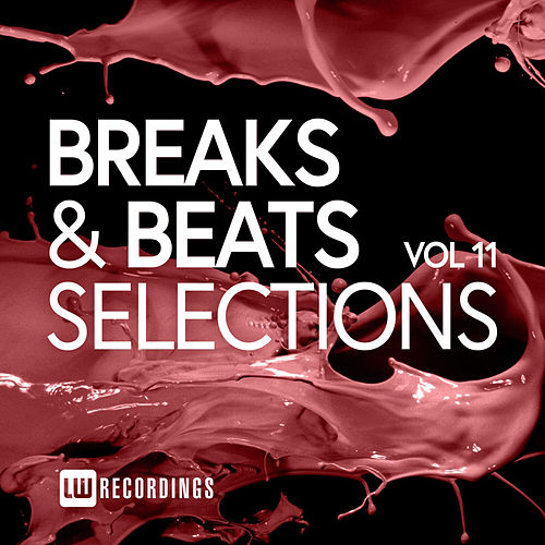 Breaks & Beats Selections, Vol. 11 by Various Artists
