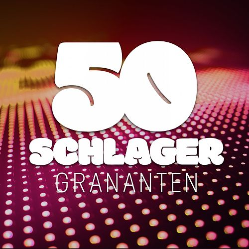 50 Schlager Granaten van Various Artists