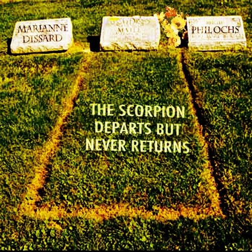 The Scorpion Departs but Never Returns von Marianne Dissard