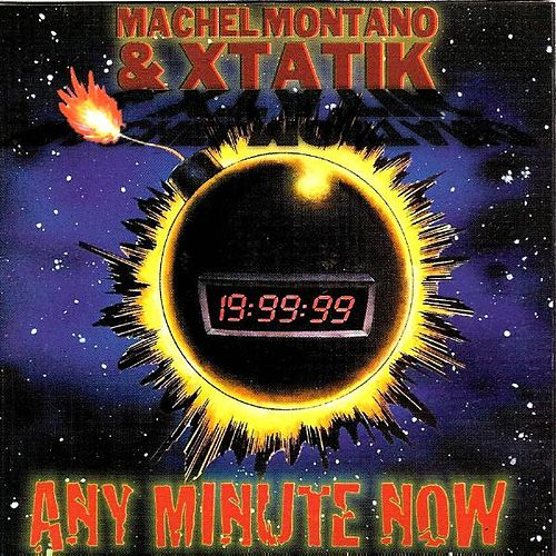 Any Minute Now by Machel Montano