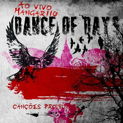 Canções Proibidas Ao Vivo Hangar 110 de Dance of Days