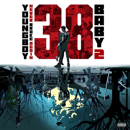 38 Baby 2 by YoungBoy Never Broke Again