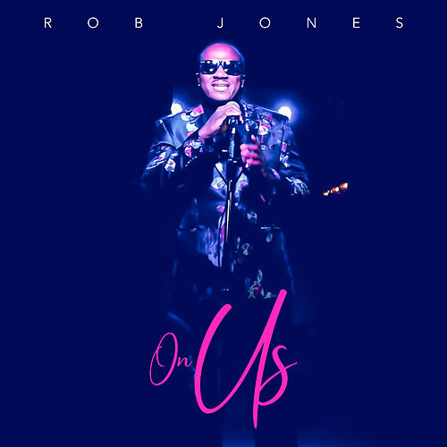 On Us by Rob Jones the Creator