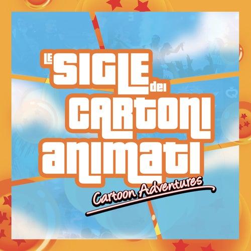 Le Sigle dei Cartoni Animati: Cartoon Adventures de Various Artists
