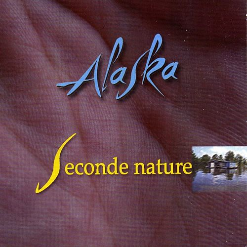 Seconde nature by Alaska