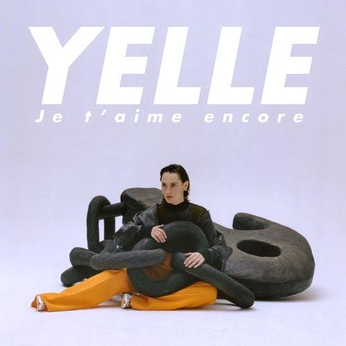 Je t'aime encore by Yelle