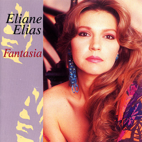 Fantasia by Eliane Elias