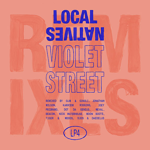 Violet Street (Remixes) by Local Natives