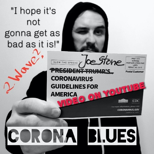 Corona Blues (As Bad As It Is) de Joe Stone