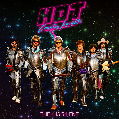 The K Is Silent by Hot Country Knights