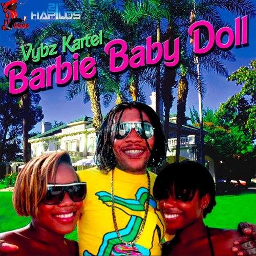 Barbie Baby Doll by VYBZ Kartel