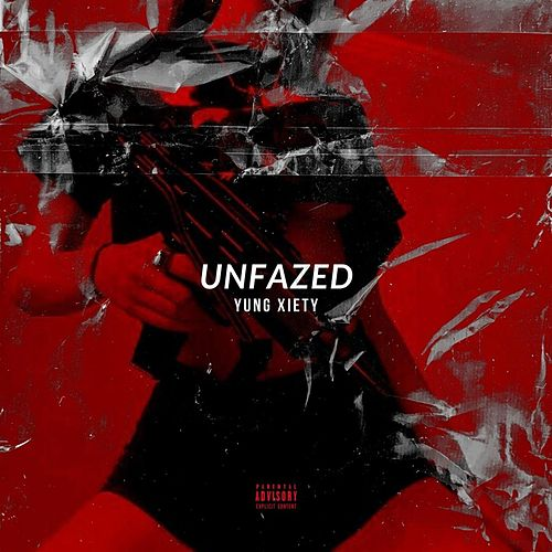 Unfazed by Yung Xiety