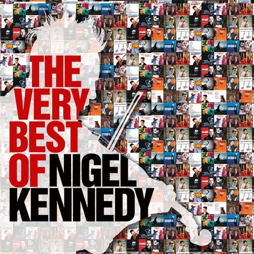 The Very Best of Nigel Kennedy de Nigel Kennedy