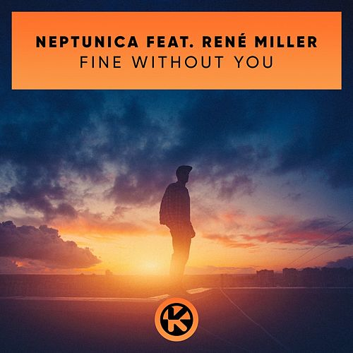 Fine Without You von Neptunica