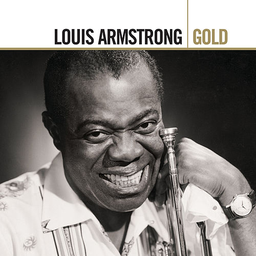 Gold by Louis Armstrong