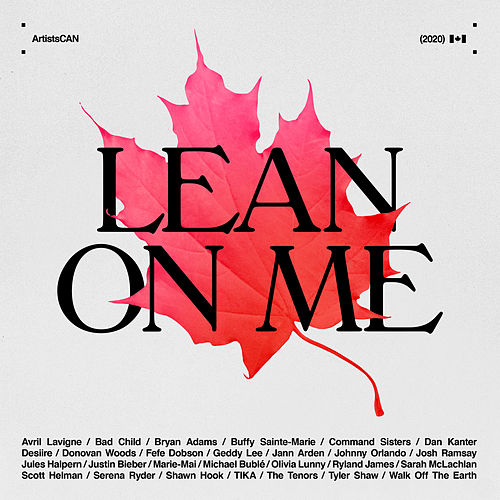 Lean on Me - ArtistsCAN by Bad Child