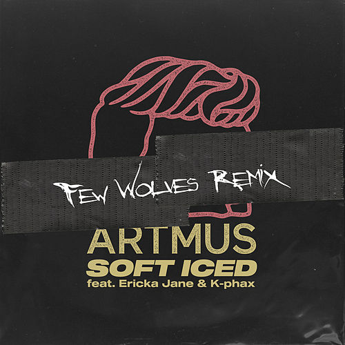 Soft Iced (Few Wolves Remix) by Artmus