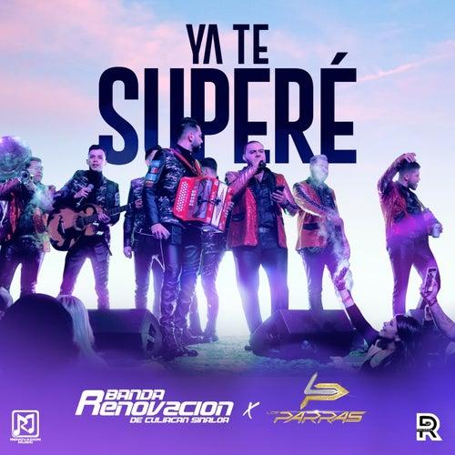 Ya Te Superé (feat. Los Parras) fra Banda Renovacion