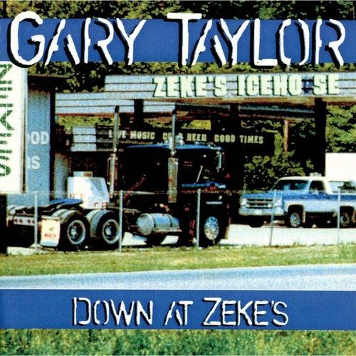 Down At Zeke's by Gary Taylor
