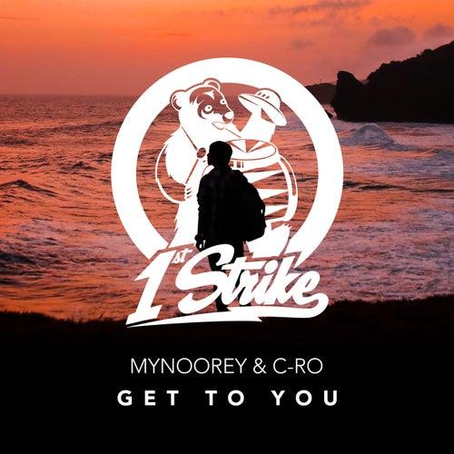Get To You by Mynoorey