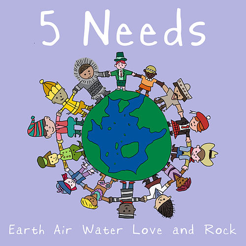 5 Needs by Tenacious D
