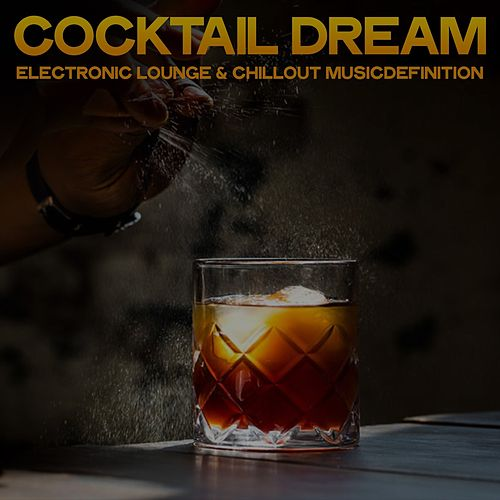 Cocktail Dream von Various Artists