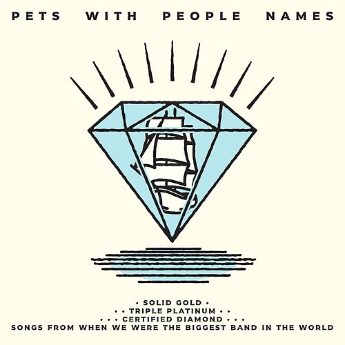 Solid Gold Triple Platinum Certified Diamond: Songs from When We Were the Biggest Band in the World von Pets