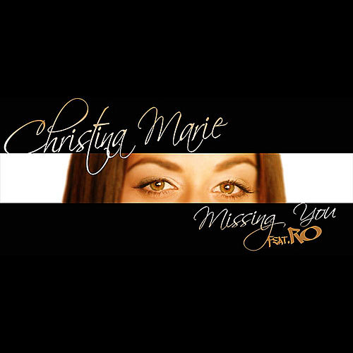 Missing You by Christina Marie