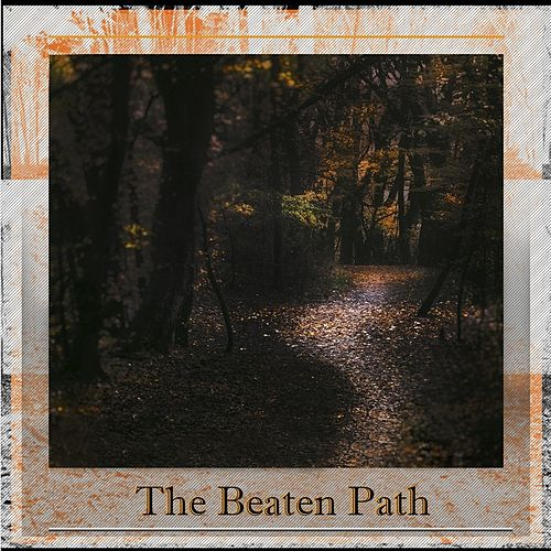 The Beaten Path by Tex