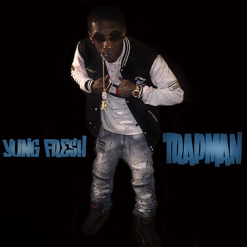 Trapman by Yung - Fresh