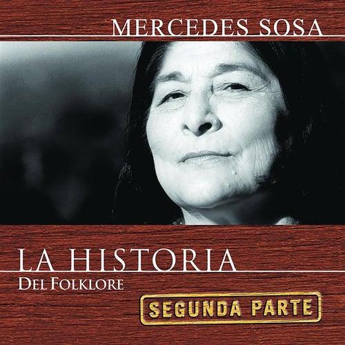 La Historia - 2da. Parte de Mercedes Sosa