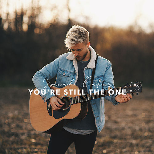 You're Still the One (Acoustic) von Jonah Baker